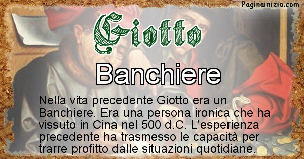 Giotto - Chi era nella vita precedente Giotto