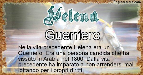 Helena - Chi era nella vita precedente Helena