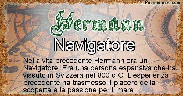 Hermann - Chi era nella vita precedente Hermann