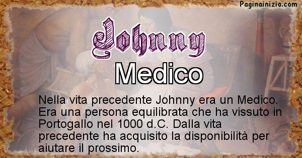 Johnny - Chi era nella vita precedente Johnny