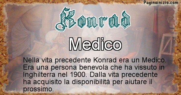 Konrad - Chi era nella vita precedente Konrad