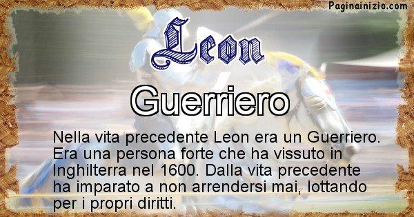 Leon - Chi era nella vita precedente Leon