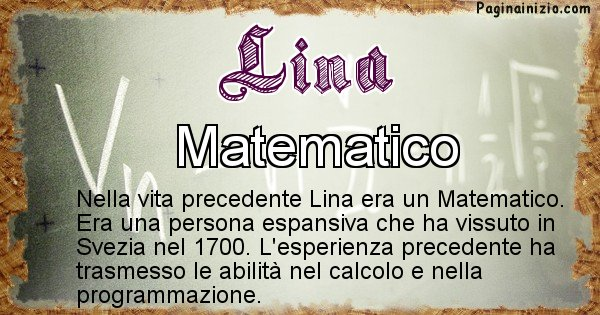 Lina - Chi era nella vita precedente Lina