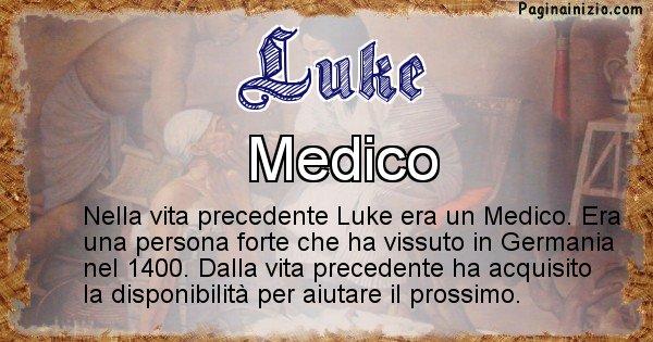 Luke - Chi era nella vita precedente Luke