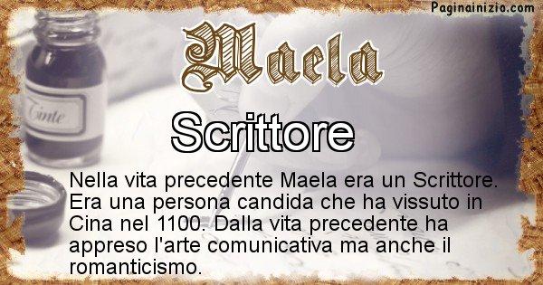 Maela - Chi era nella vita precedente Maela