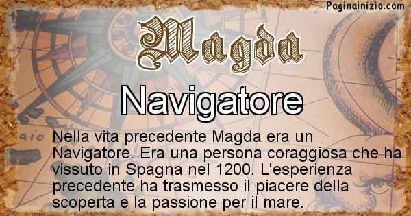 Magda - Chi era nella vita precedente Magda