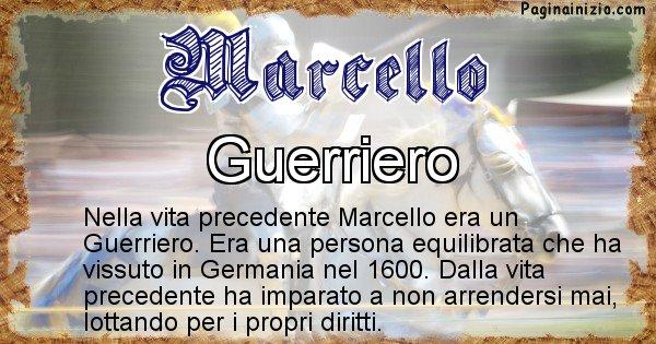 Marcello - Chi era nella vita precedente Marcello