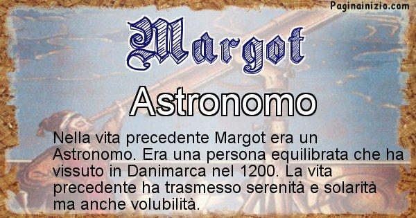 Margot - Chi era nella vita precedente Margot