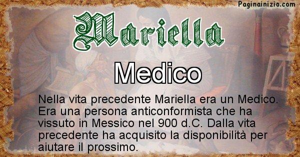 Mariella - Chi era nella vita precedente Mariella