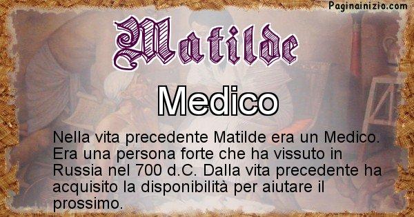 Matilde - Chi era nella vita precedente Matilde