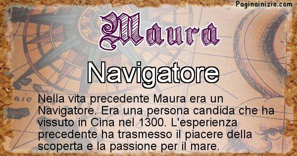 Maura - Chi era nella vita precedente Maura