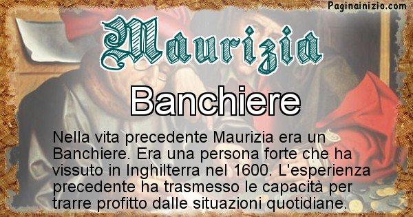 Maurizia - Chi era nella vita precedente Maurizia