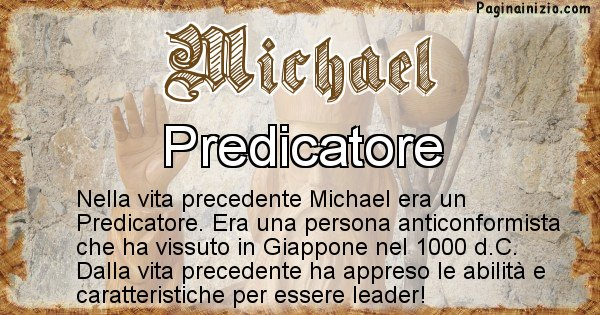 Michael - Chi era nella vita precedente Michael