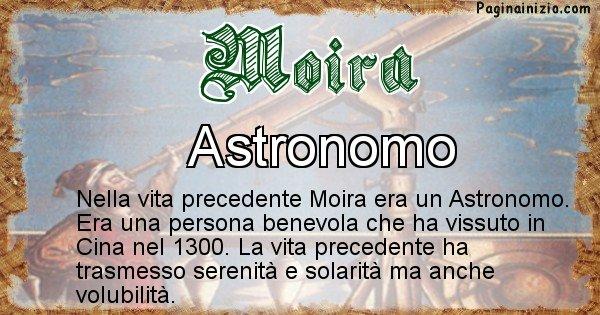 Moira - Chi era nella vita precedente Moira