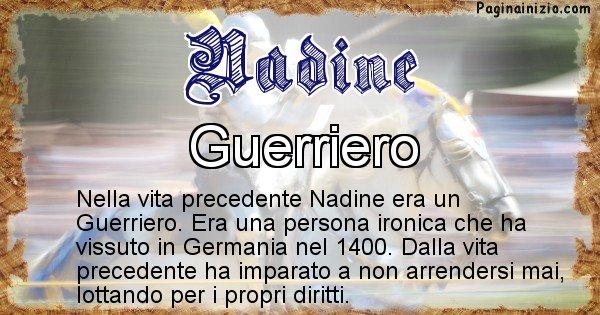 Nadine - Chi era nella vita precedente Nadine
