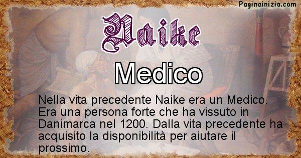 Naike - Chi era nella vita precedente Naike