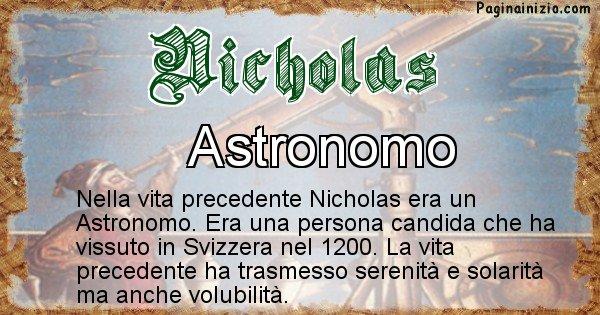 Nicholas - Chi era nella vita precedente Nicholas