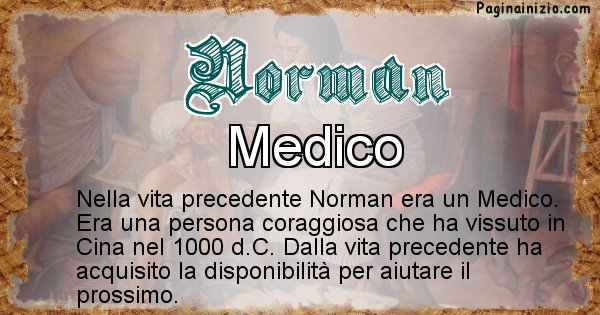 Norman - Chi era nella vita precedente Norman