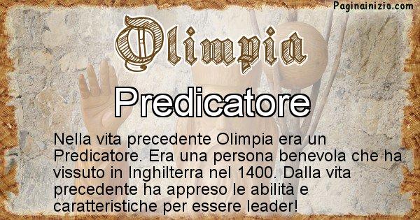 Olimpia - Chi era nella vita precedente Olimpia