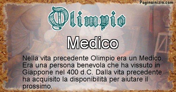 Olimpio - Chi era nella vita precedente Olimpio