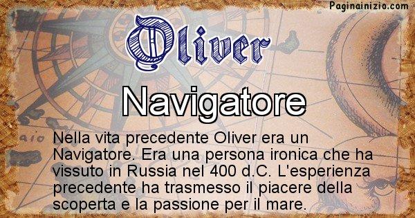 Oliver - Chi era nella vita precedente Oliver