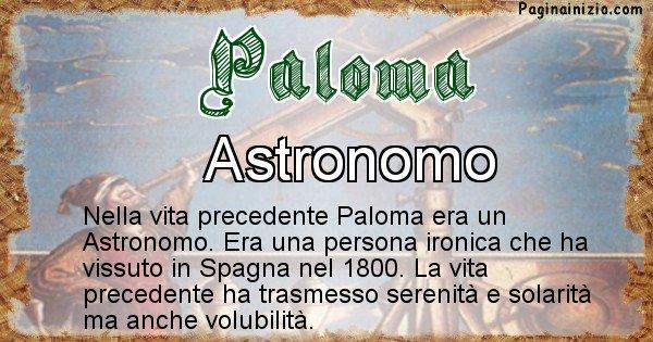 Paloma - Chi era nella vita precedente Paloma