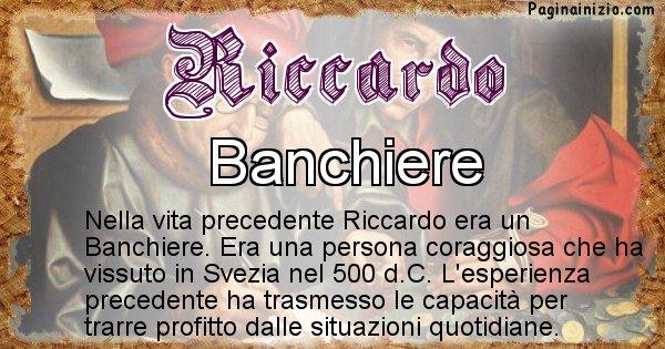 Riccardo - Chi era nella vita precedente Riccardo