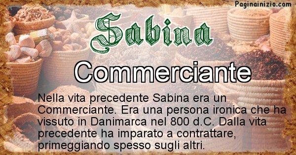 Sabina - Chi era nella vita precedente Sabina
