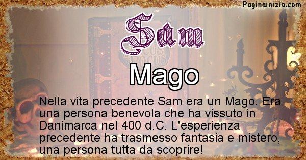 Sam - Chi era nella vita precedente Sam