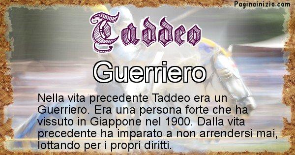 Taddeo - Chi era nella vita precedente Taddeo