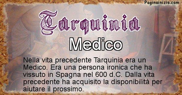 Tarquinia - Chi era nella vita precedente Tarquinia