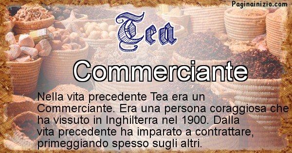 Tea - Chi era nella vita precedente Tea