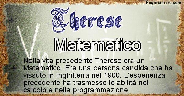 Therese - Chi era nella vita precedente Therese