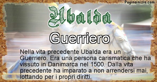 Ubalda - Chi era nella vita precedente Ubalda