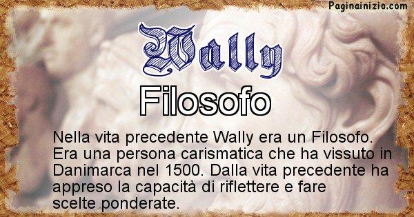 Wally - Chi era nella vita precedente Wally
