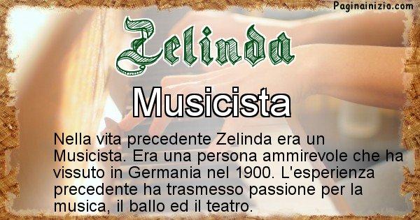 Zelinda - Chi era nella vita precedente Zelinda