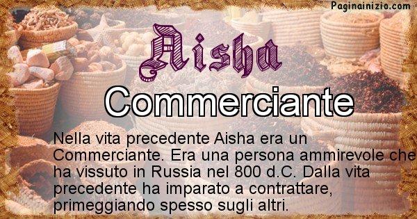 Aisha - Vita precedente analizzando il cognome Aisha