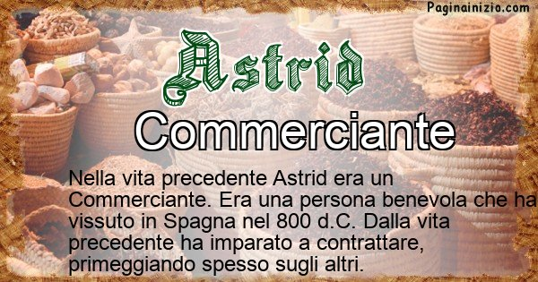 Astrid - Vita precedente analizzando il cognome Astrid