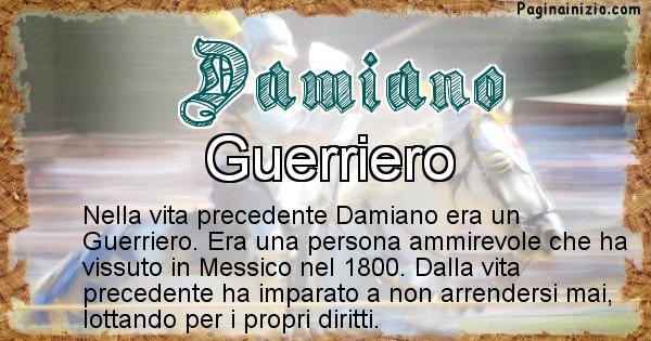 Damiano - Vita precedente analizzando il cognome Damiano