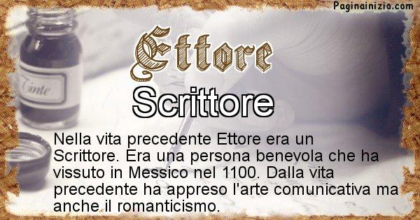 Ettore - Vita precedente analizzando il cognome Ettore