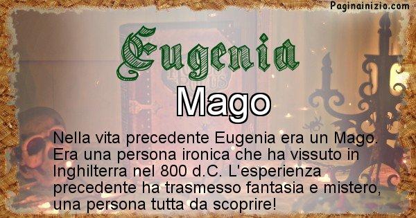 Eugenia - Vita precedente analizzando il cognome Eugenia