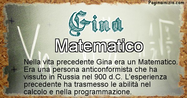 Gina - Vita precedente analizzando il cognome Gina
