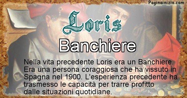Loris - Vita precedente analizzando il cognome Loris