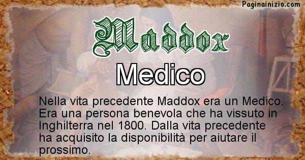 Maddox - Vita precedente analizzando il cognome Maddox