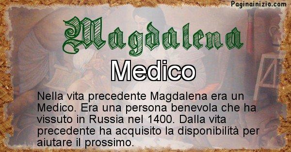 Magdalena - Vita precedente analizzando il cognome Magdalena