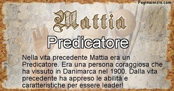 Mattia - Vita precedente analizzando il cognome Mattia