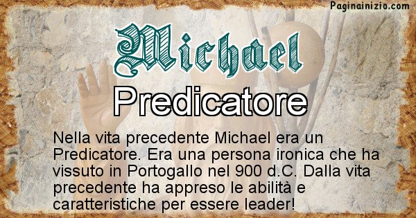 Michael - Vita precedente analizzando il cognome Michael