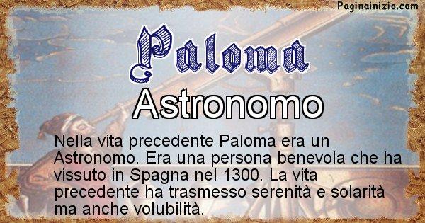 Paloma - Vita precedente analizzando il cognome Paloma