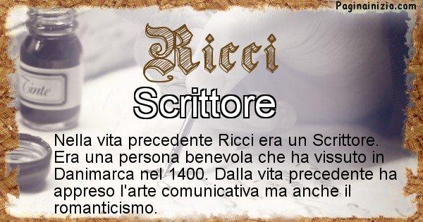 Ricci - Vita precedente analizzando il cognome Ricci