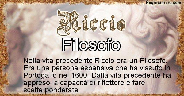 Riccio - Vita precedente analizzando il cognome Riccio